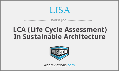 LISA - LCA (Life Cycle Assessment) In Sustainable Architecture
