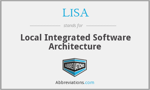 LISA - Local Integrated Software Architecture