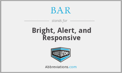 BAR - Bright, Alert, and Responsive