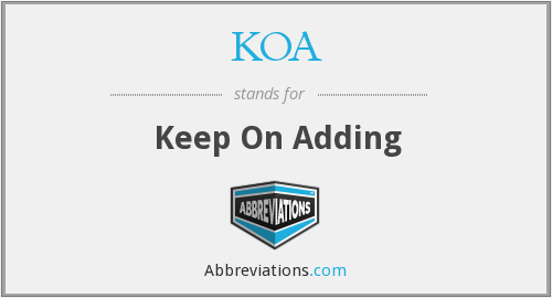 KOA - Keep On Adding