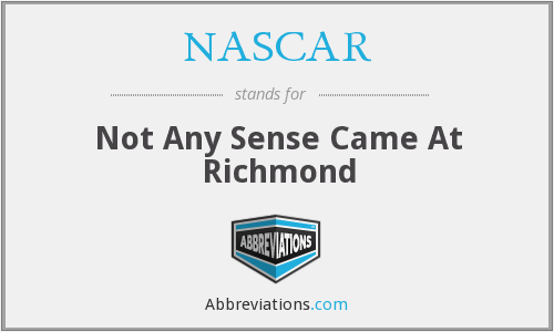 NASCAR - Not Any Sense Came At Richmond
