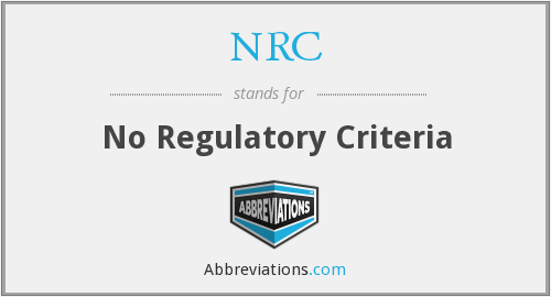 NRC - No Regulatory Criteria