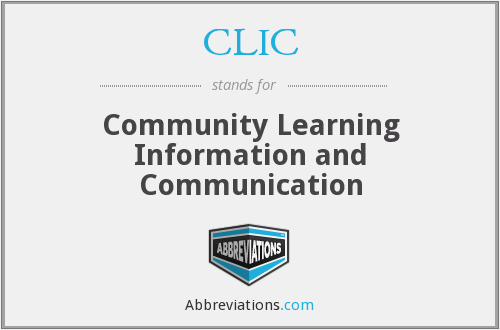 CLIC - Community Learning Information and Communication