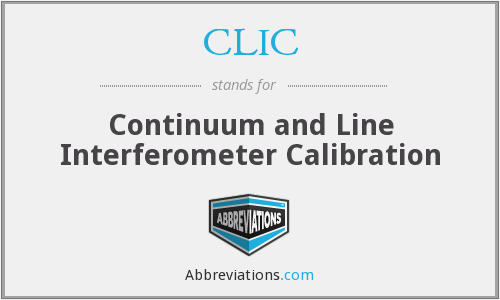 CLIC - Continuum and Line Interferometer Calibration