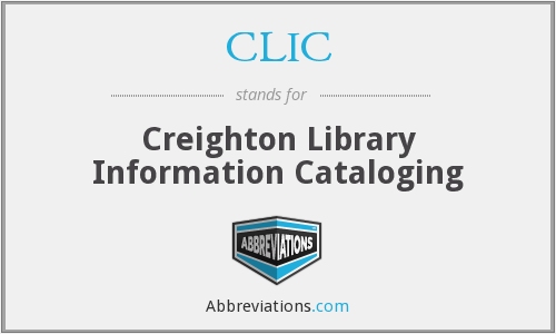 CLIC - Creighton Library Information Cataloging