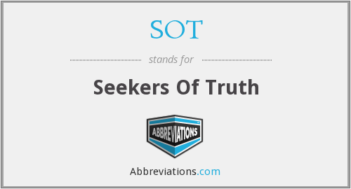 SOT - Seekers Of Truth