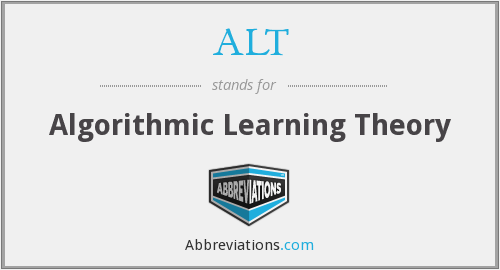 ALT - Algorithmic Learning Theory