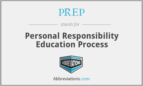 PREP - Personal Responsibility Education Process