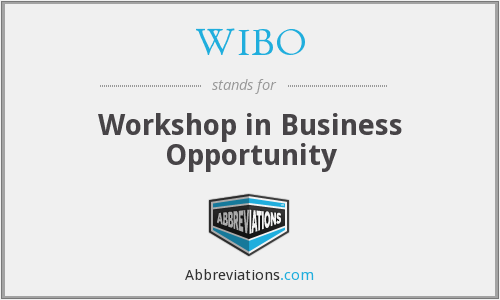 WIBO - Workshop in Business Opportunity