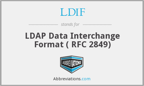 What does LDIF stand for?