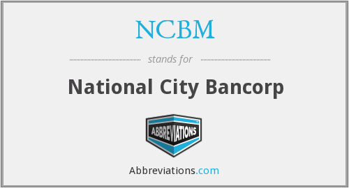 What does NCBM stand for?